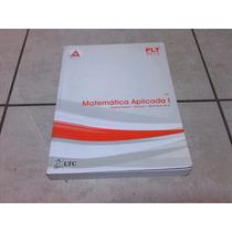 Anhanguera Livro: Plt-178 Matemática Aplicada I