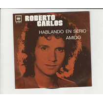 Roberto Carlos - 1977 - Hablando En Serio Ep 32