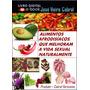 E-book/02 - Alimentos Afrodisíacos Que Melhora A Vida Sexual