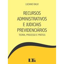 Recursos Administrativos E Judiciais Previdenciários