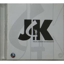 Jk - Cd Trilha Sonora Da Minissérie - Som Livre 2006