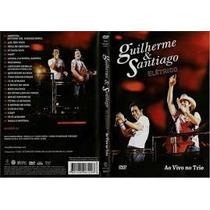 Dvd - Guilherme E Santiago Elétrico Ao Vivo No Trio