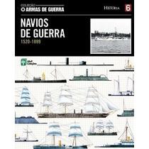 Navios De Guerra: 1520-1899 (vol. 6)