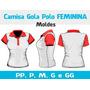 Moldes Camisetas Gola Polo Feminina