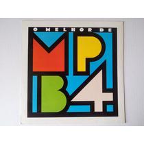 Lp Mpb 4 - O Melhor De - 1989 - Disco De Vinil