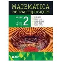 Matemática Ciência E Aplicações - Vol. 2 - Ensino Médio - Sa