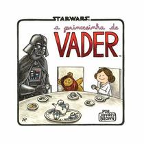 A Princesinha De Vader Livro Star Wars Darth Vader *novo*