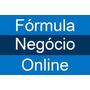Formula Negocio Online (fno) Curso Fórmula Completo No Mega