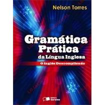 Gramática Prática Da Língua Inglesa Nelson Torres