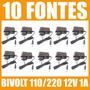 10 Fonte 12v 1 Ampere Bivolt 110/220v Fita Led/  Cftv / Pcba