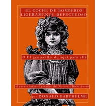 Livro Espanhol El Coche De Bomberos Ligeramente Defectuoso