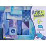 Arte E Habilidade - 5º Ano - 2ª Ed. 2013