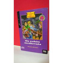 Livro Turma Dos Tigres Os Robôs Medievais - Thomas* F Grátis
