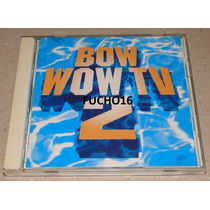 Cd Bow Wow Tv 2 Com Stevie Wonder James Brown Diana Ross