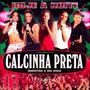 Cd Calcinha Preta - Inéditas E Ao Vivo - Vol.11
