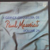 Lp Paul Mauriat A Grande Orquestra Vol 24 Vg+