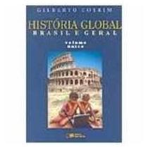 Livro História Global: Brasil E Geral - Vol. Único Gilberto