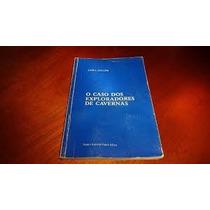 Livro O Caso Dos Exploradores De Cavernas Lon L. Fuller