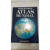 Livro Raridade Atlas Geográfico Mundial Folha De São Paulo