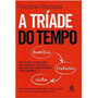 A Tríade Do Tempo Livro Novo Christian Barbosa