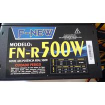 Fonte Atx 500 Watts Real F-new