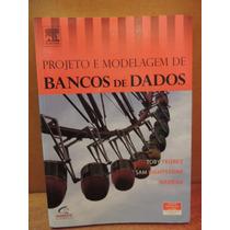 Livro Projeto E Modelagem De Bancos De Dados Toby Teorey