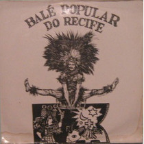 Lp Balé Popular Do Recife - 1979 Rarisimo