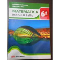 Livro Matemática 6º Ano Imenes E Lellis Editora Moderna