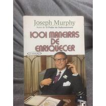 Livro 1001 Maneiras De Enriquecer - Joseph Murphy - Record