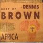 Cd Dennis Brown Best Of Vol.1 Africa