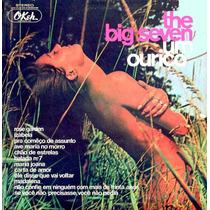 Cd - The Big Seven (the Fevers) - Volumes 6 - 1971 - Raro