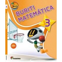 Projeto Buriti - Matemática - 3º Ano - 3ª Ed. 2013