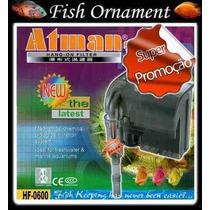 Filtro Externo Atman Hf 0600 Hf 600 - 220v - Fish Ornament