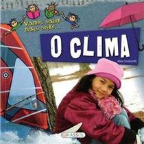 Livro - Vamos Saber Mais Sobre... O Clima - Infantil