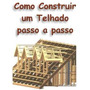 Aprenda Como Construir Um Telhado