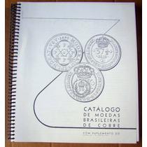 Catalogo De Moedas Brasileiras De Cobre