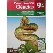 Livro: Ciências 9°ano - Projeto Arariba.