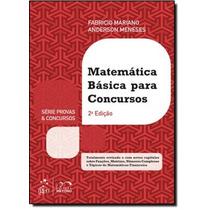 Matemática Básica Para Concursos - Série Provas E Concur