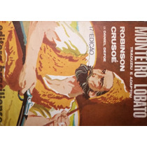 Livro Robinson Crusoé - Daniel Defoe / Monteiro Lobato (trad