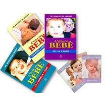 Coleção A Vida Do Bebê + A Hora... - 6 Livros