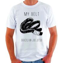 Camiseta Jiu Jitsu My Belt - Rickson - Mma Muay Luta Gracie