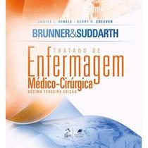Brunner Suddarth Tratado Enfermagem Médico Cirúrgica - Ebook