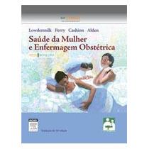 Livro Saúde Da Mulher E Enfermagem Obstétrica 10ed