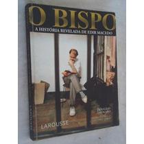 * Livro - O Bispo - A História Revelada De Edir Macedo