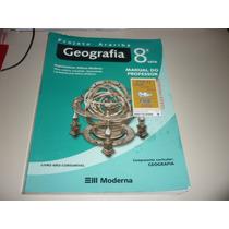 Geografia 8ª Série Projeto Araribá - Livro Do Professor