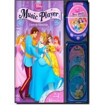 Disney Princesas: Music Player - Livro De Histórias