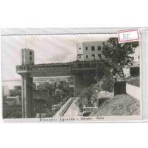 7215 Brasil Ba Salvador Elevador Foto Postal Antigo