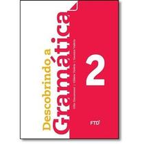 Descobrindo A Gramática 2 Gilio Giacomozzi (para Professor)