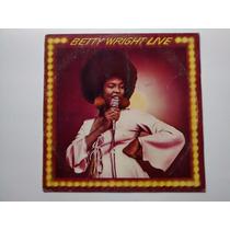 Lp Betty Wright - Live - 1978 - Harmony - Disco De Vinil