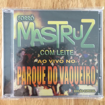 Cd Mastruz Com Leite Ao Vivo No Parque Do Vaqueiro (2006)